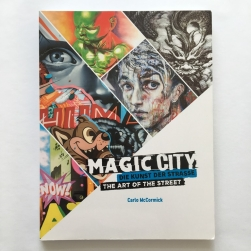 Magic City - the Art of the Street